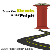 Podcast From The Streets To The Pulpit