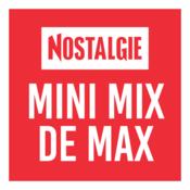 Radio NOSTALGIE MINI MIX DE MAX