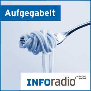Podcast Aufgegabelt   Inforadio - Besser informiert