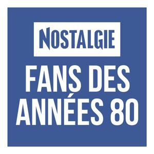 Radio NOSTALGIE FANS DES ANNEES 80