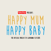 Podcast Happy Mum Happy Baby