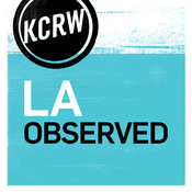 Podcast KCRW LA Observed