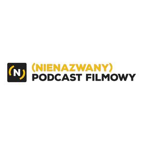 Podcast (Nienazwany) Podcast Filmowy