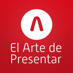 Podcast El Arte de presentar | Comunicar, influir y convencer sin miedo