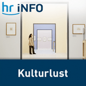 Podcast hr-iNFO - Kulturlust