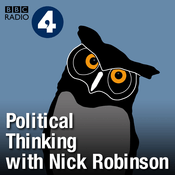 Podcast Political Thinking with Nick Robinson
