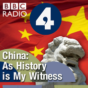 Podcast China: As History Is My Witness