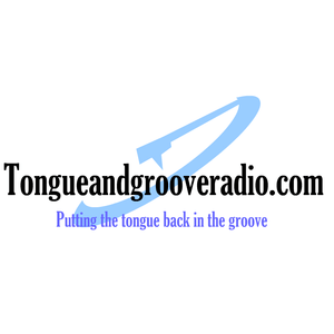 Radio Tongue & Groove Radio