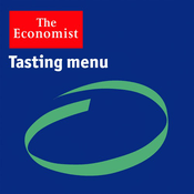Podcast The Economist - Tasting menu