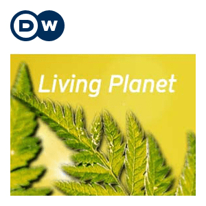 Podcast Living Planet   Deutsche Welle