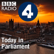 Podcast Today in Parliament