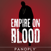 Podcast Empire on Blood