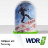 WDR 5 Hörspiel am Sonntag