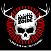 Podcast Le Super Matozoïde
