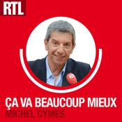 Podcast RTL - Ça va Beaucoup Mieux