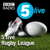 Podcast 5 live Rugby League