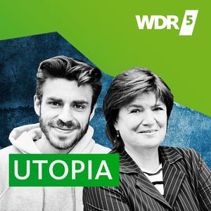 Podcast WDR 5 Utopia