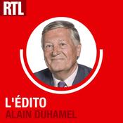 Podcast L'Edito d'Alain Duhamel - RTL