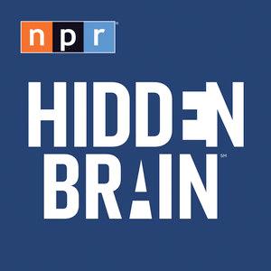 Podcast NPR: Hidden Brain