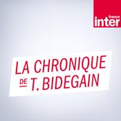 Podcast France Inter - La chronique de Thomas Bidegain